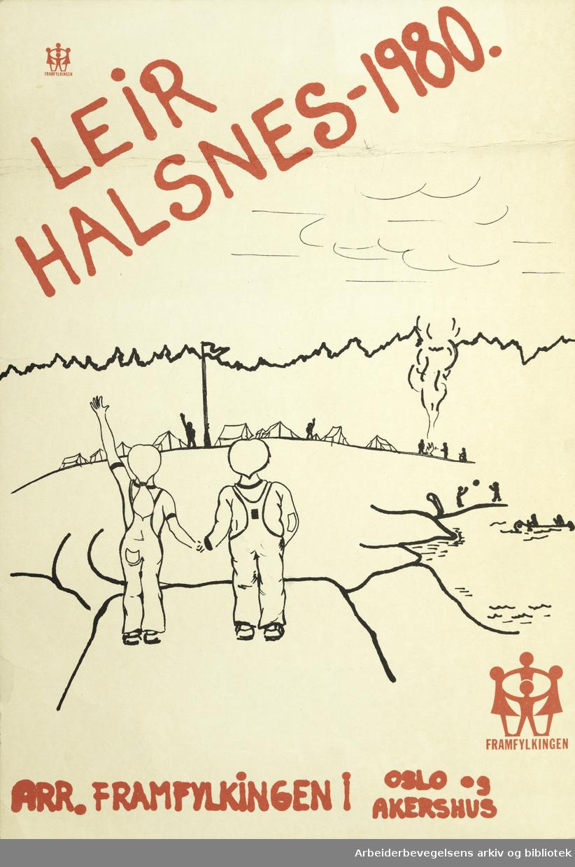 Plakat Framfylkingen. Leir Halsnes-1980. Arrangør Framfylkingen i Oslo og Akershus. Format: 43x30 cm