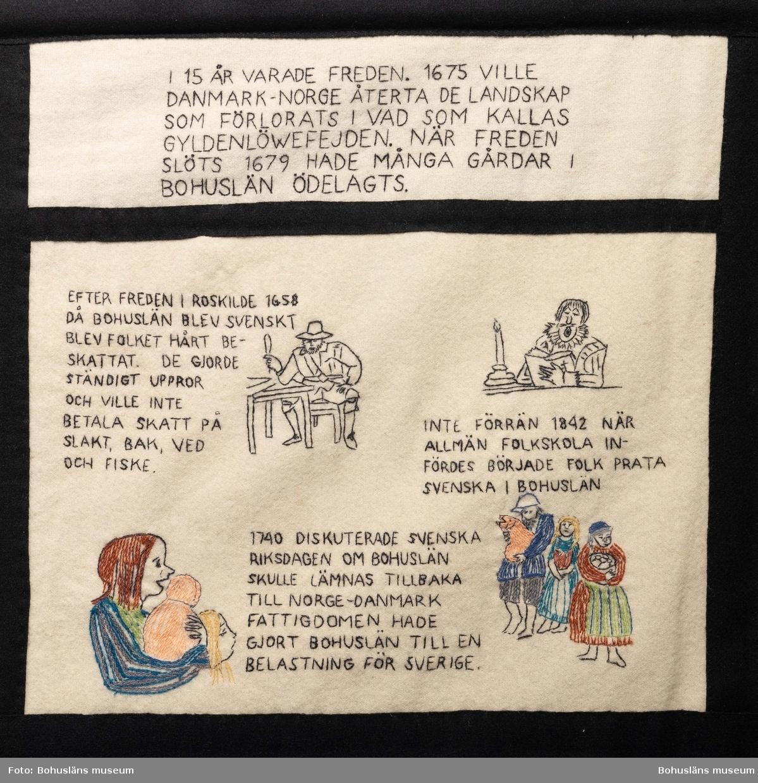 I 15 år varade freden. 1675 ville Danmark-Norge återta de landskap som förlorats i vad som kallas Gyldenlöwefejden. När freden slöts 1679 hade många gårdar i Bohuslän ödelagts. Efter freden i Roskilde 1658 då Bohuslän blev svenskt blev folket hårt beskattat. De gjorde ständigt uppror och ville inte betala skatt på slakt, bak, ved och fiske. Inte förrän 1842 när Allmän folkskola infördes började folk prata svenska i Bohuslän. 1740 diskuterade svenska riksdagen om Bohuslän skulle lämnas tillbaka till Norge-Danmark. Fattigdomen hade gjort Bohuslän till en belastning för Sverige.