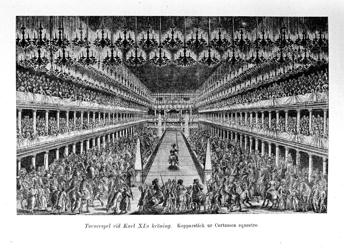 Tornerspel vid Karl XI:s kröning. Kopparstick ur Certamen equestrae. Reproduktion av E Sörman.