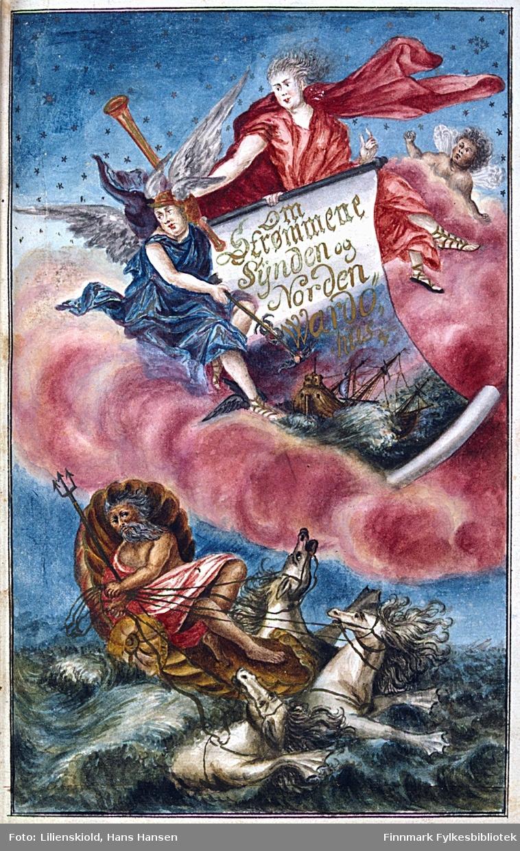 Om Strømmene Synden og Norden Wardøhus - innledningsbilde til annet binds første deling. Engler holder et banner opp mot himmelen, Kong Neptun rir på bølgene med hestene sine
