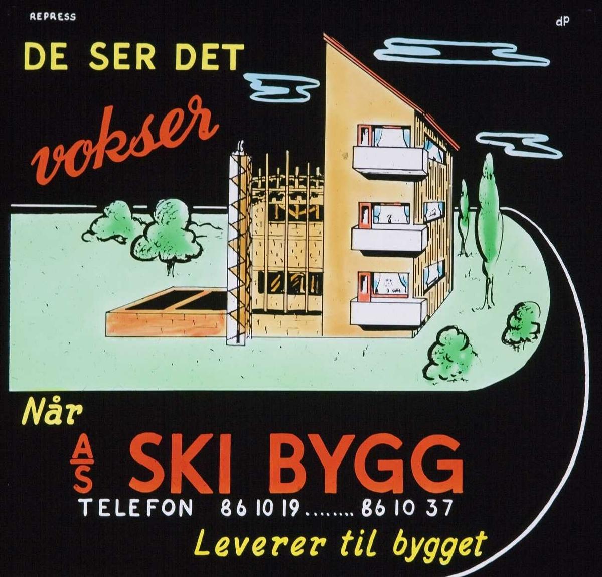 Kinoreklame fra Ski for A/S Ski bygg. De ser det vokser når A/S Ski bygg lverer til bygget.