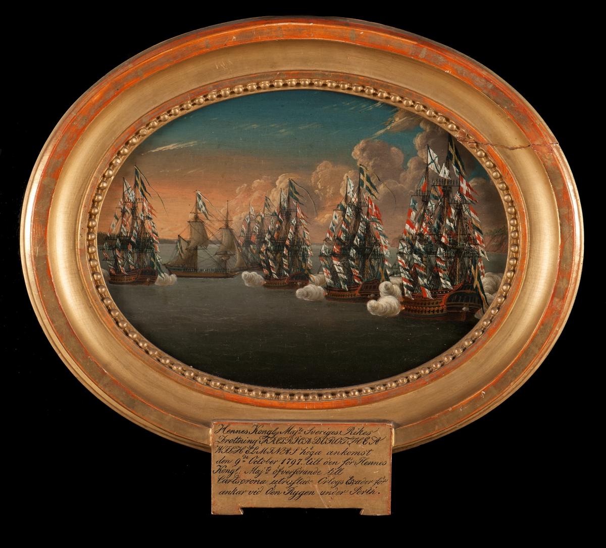 """""""Hennes Kongl. Maj:ts Sveriges Rikes Drottning Frederika Dorothea Wilh. höga ankomst den 9 Oct. 1797 till den för Hennes Kongl Maj:ts överförande till Carlskrona utrustade Örlogs Escadre, för ankar vid Öen Rugen under Perth."""""""